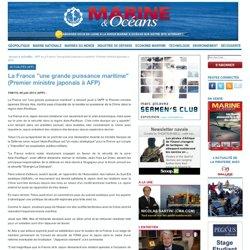 """La France """"une grande puissance maritime"""" (Premier ministre japonais à AFP)"""