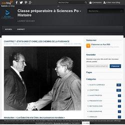 CHAPITRE 7 - ETATS-UNIS ET CHINE, LES CHEMINS DE LA PUISSANCE - Classe préparatoire à Sciences Po - Histoire
