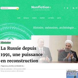 La Russie depuis 1991, une puissance en reconstruction