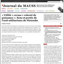 «Utilité» versus «volonté de puissance». Sens et portée de l'anti-utilitarisme de Nietzsche