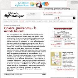 Finance, puissances... le monde bascule, par Martine Bulard (Le