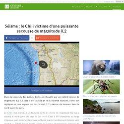 Séisme : le Chili victime d'une puissante secousse de magnitude 8,2
