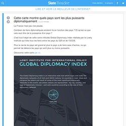 Cette carte montre quels pays sont les plus puissants diplomatiquement