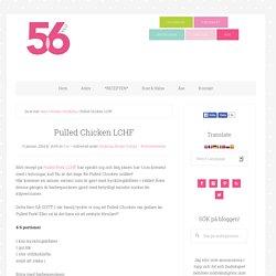 Pulled Chicken LCHF - 56kilo - Inspiration, Recept och Livets goda!