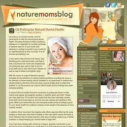 Oil Pulling For Natural Dental Health
