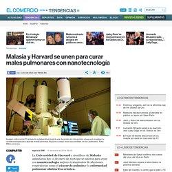 Malasia y Harvard se unen para curar males pulmonares con nanotecnología