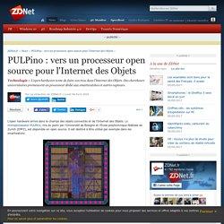 PULPino : vers un processeur open source pour l'Internet des Objets - ZDNet