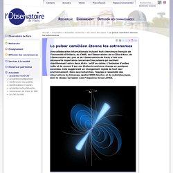 Le pulsar caméléon étonne les astronomes -