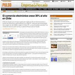 El comercio electrónico crece 30% al año en Chile, PULSO