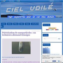 Pulvérisation de nanoparticules : un technicien allemand témoigne