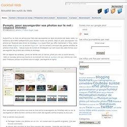 Pumpic, pour sauvegarder vos photos sur le net : (espace illimité)