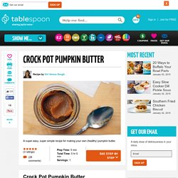 Crock Pot Pumpkin Butter recipe