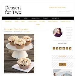Dessert For Two » Pumpkin Chai Cupcakes » Dessert For Two
