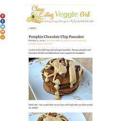 Pumpkin Chocolate Chip Pancakes - Clean Eating Veggie Girl