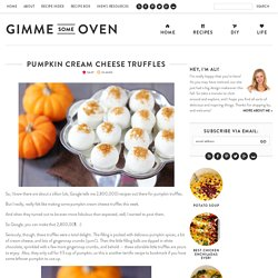 Blog Archive pumpkin cream cheese truffles