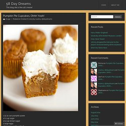 Pumpkin Pie Cupcakes, Ohhh Yeah!