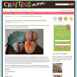 Fall Pumpkin Decorations Made from Recycled Books