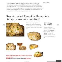 Sweet Spiced Pumpkin Dumplings Recipe – Autumn comfort!