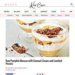 Raw Pumpkin Mousse with Coconut Cream and Candied Pecans