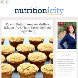 Peanut Butter Pumpkin Muffins (Gluten-free, Plant-based, Refined Sugar-free)