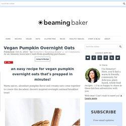 Pumpkin Pie Overnight Oats (Vegan)