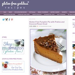 Free Pumpkin Pie with Praline and Coconut-Pecan Crust