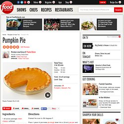 Pumpkin Pie Recipe : Paula Deen