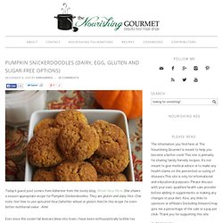 Pumpkin Snickerdoodles (dairy, egg, gluten and sugar-free options)