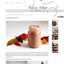 The Pastry Affair - Home - Pumpkin Spice Latte