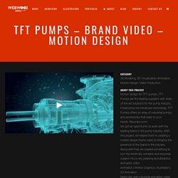 TFT Pumps - Brand Video - Motion Design