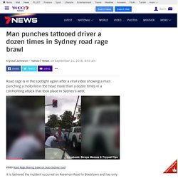 Man punches tattooed driver a dozen times in Sydney road rage brawl