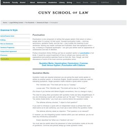 Punctuation - Grammar & Style - Legal Writing Center - CUNY School of Law