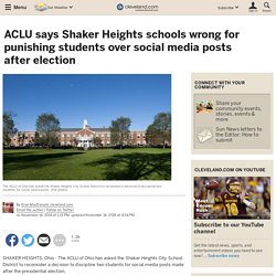 ACLU says Shaker Heights schools wrong for punishing students over social media posts after election