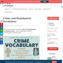 Crime and Punishment Vocabulary for IELTS - Upper Intermediate