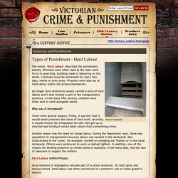 Types of Punishment - Hard Labour - Victorian Crime and Punishment from E2BN