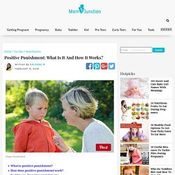 Positive Punishment: What Is It And How It Works? - MomJunction