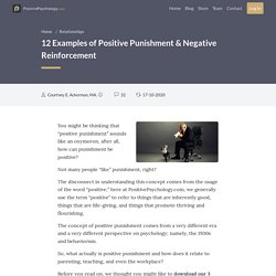 12 Examples of Positive Punishment & Negative Reinforcement