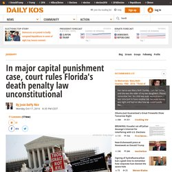 Florida's Death Penalty Ruled Unconstitutional