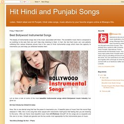 Hit Hindi and Punjabi Songs: Best Bollywood Instrumental Songs