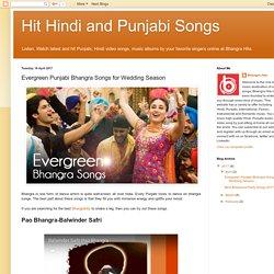 Hit Hindi and Punjabi Songs: Evergreen Punjabi Bhangra Songs for Wedding Season