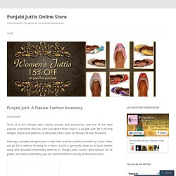 Punjabi Jutti- A Popular Fashion Accessory
