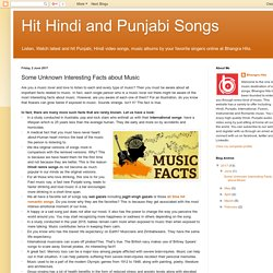 Hit Hindi and Punjabi Songs: Some Unknown Interesting Facts about Music