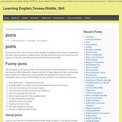 PUNS as Figures of Speech, Funny Puns, Good Puns