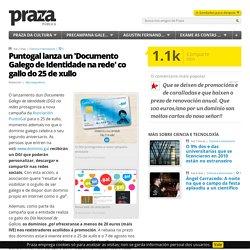 Puntogal lanza un 'Documento Galego de Identidade na rede' co gallo do 25 de xullo