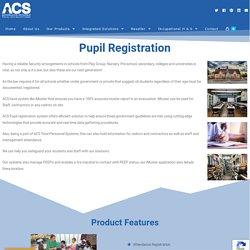 Pupil Registration