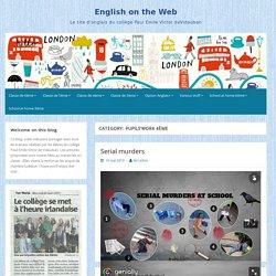Pupils'work 4ème – English on the Web