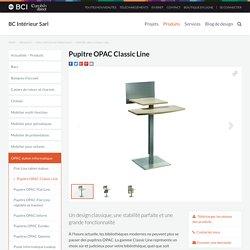 Pupitre OPAC Classic Line – un choix sûr pour votre bibliothèque
