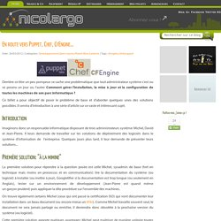 En route vers Puppet, Chef, CfEngine... - Le blog de NicoLargo