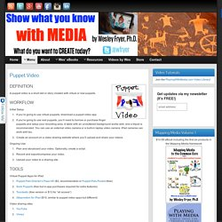Puppet Video » Show What You Know with Media