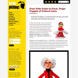 From Frida Kahlo to Freud, Finger Puppets of Cultural Icons